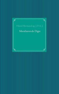 Moraliserende Digte (Paperback)