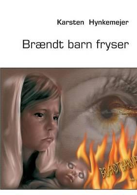 Braendt Barn Fryser (Paperback)