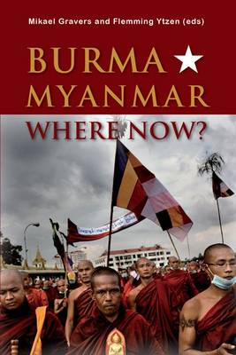 Burma/Myanmar - Where Now? - Asia Insights 3 (Paperback)
