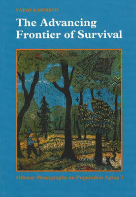 The Advancing Frontier of Survival - Odense Monographs on Population Aging No. 3 (Hardback)