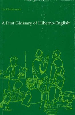 A First Glossary of Hiberno-English (Paperback)