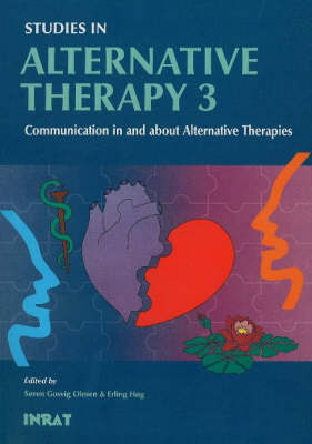 Studies in Alternative Therapy: Communication in and About Alternative Therapies No. 3 (Paperback)