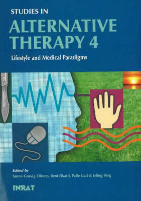 Studies in Alternative Therapy: Lifestyle and Medical Paradigms No. 4 (Paperback)