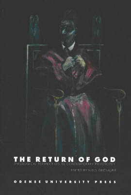The Return of God: Theological Perspectives in Contemporary Philosophy (Paperback)