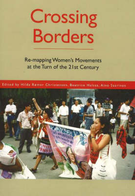 Crossing Borders: Re-Mapping Women's Movements at the Turn of the 21st Century (Paperback)