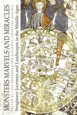 Monsters, Marvels and Miracles: Imaginary Journeys and Landscapes in the Middle Ages (Paperback)