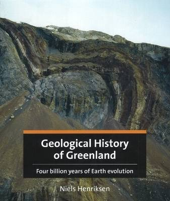 Geological History of Greenland: Four Billion Years of Earth Evolution (Hardback)