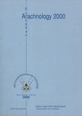 European Arachnology 2000: 19th European Colloquium of Arachnology, Arhus 17-22 July 2000 (Paperback)