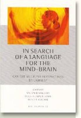 In Search of a Language for the Mind-Brain: Can the Multiple Perspectives be Unified? (Paperback)