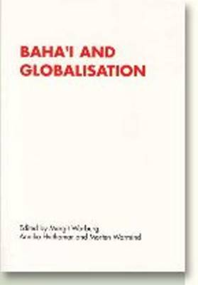 Baha'i & Globalisation - RENNER Studies on New Religions (Paperback)