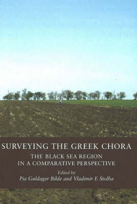 Surveying the Greek Chora: The Black Sea Region in a Comparative Perspective (Hardback)