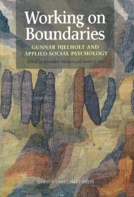 Working on Boundaries: Gunnar Hjelholt & Applied Social Psychology (Paperback)