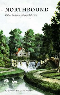 Northbound: Travel, Encounters & Constructions, 1700-1830 (Hardback)