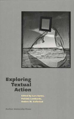 Exploring Textual Action (Paperback)