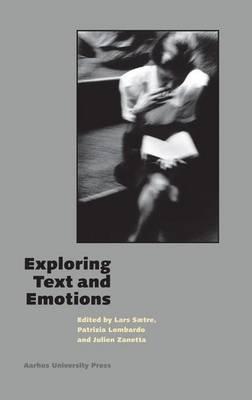 Exploring Text & Emotions - Acta Jutlandica Series 13 (Paperback)