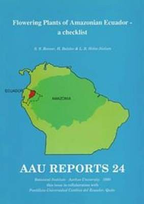 Flowering Plants of Amazonian Ecuador: A Checklist (Paperback)