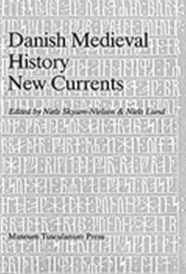 Danish Medieval History: New Currents (Paperback)