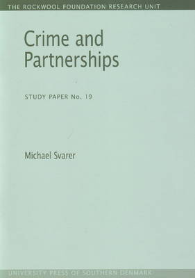 Crime and Partnerships: Study Paper No. 19 (Paperback)