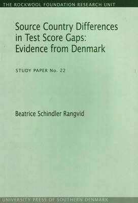 Source Country Differences in Test Score Gaps: Evidence from Denmark (Paperback)