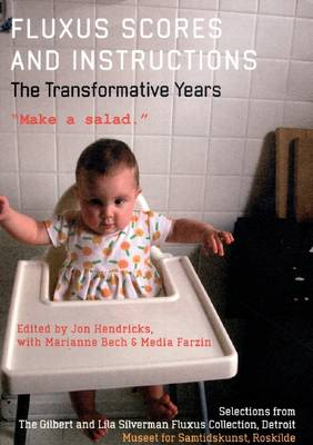 Fluxus Scores and Instructions: The Transformative Years, Make a Salad (Paperback)