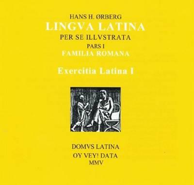 Exercitia Latina I: Exercises for Familia Romana (CD-ROM)