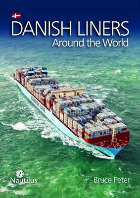 Danish Liners Around the World (Hardback)
