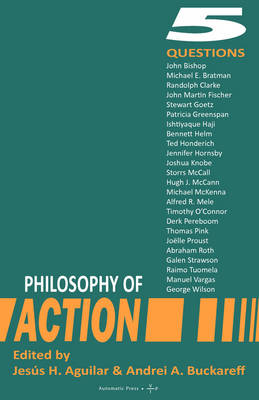 Philosophy of Action: 5 Questions (Paperback)