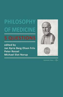 Philosophy of Medicine: 5 Questions (Paperback)