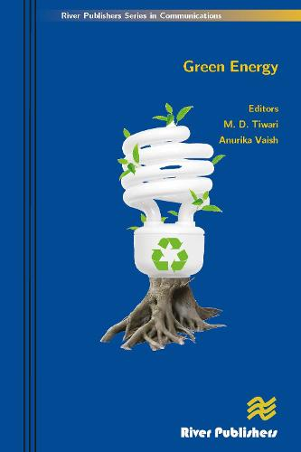 Green Energy - River Publishers Series in Communications (Hardback)