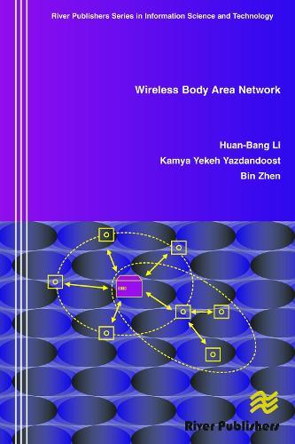 Wireless Body Area Network - River Publishers Series in Communications (Hardback)