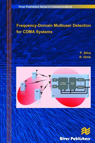 Frequency-Domain Multiuser Detection for CDMA Systems - River Publishers Series in Communications (Hardback)