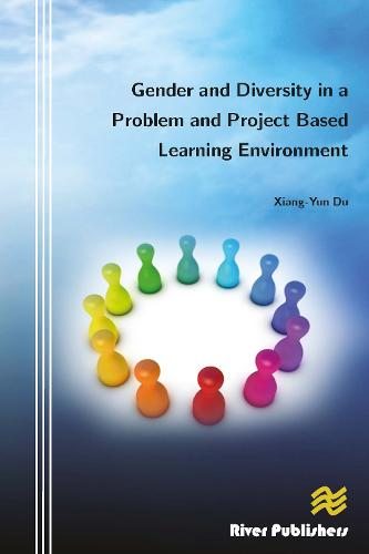 Gender and Diversity in a Problem and Project Based Learning Environment - River Publishers Series in Innovation and Change in Education (Hardback)