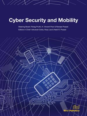 Journal of Cyber Security and Mobility: 1 (Paperback)