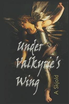 Under Valkyrie's Wing 2015 (Paperback)