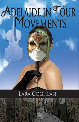 Adelaide in Four Movements (Paperback)