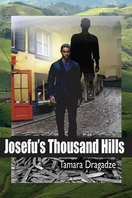 Josefu's Thousand Hills (Paperback)