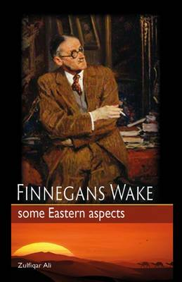 Finnegans Wake: Some Eastern Aspects 2015 (Hardback)