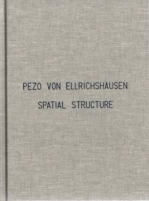 Pedo Von Ellrichshausen - Spatial Structure (Hardback)