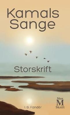 Kamals Sange - Storskrift (Hardback)