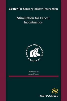 Stimulation for Faecal Incontinence (Hardback)