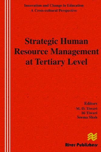 Strategic Human Resource Management at Tertiary Level - River Publishers Series in Innovation and Change in Education (Hardback)