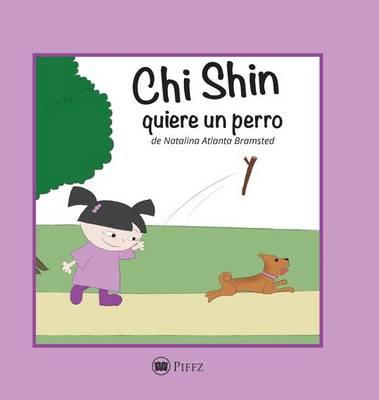 Chi Shin: Quiere Un Perro - Chi Shin 1 (Hardback)