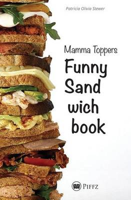 Mamma Toppers Funny Sandwichbook (Paperback)
