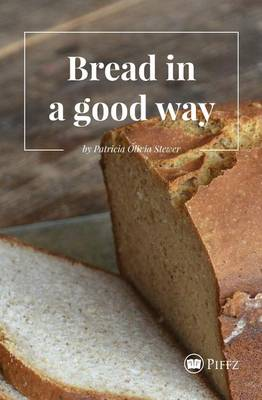 Bread in a Good Way (Paperback)