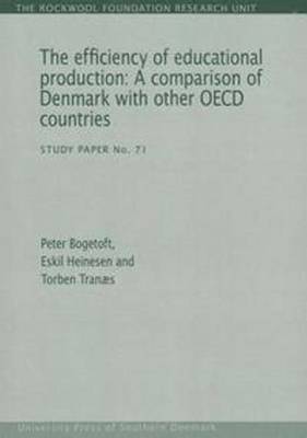 Efficiency of Educational Production: A Comparison of Denmark with Other OCED Countries (Paperback)