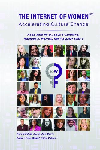 The Internet of Women: Accelerating Culture Change - River Publishers Series in Innovation and Change in Education (Hardback)