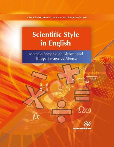 Scientific Style in English - River Publishers Series in Innovation and Change in Education (Hardback)
