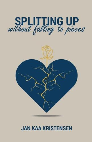 SPLITTING UP without falling to pieces (Paperback)