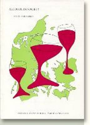 Alcohol in Society: Attitudes, Policies & Programmes in Denmark (Paperback)
