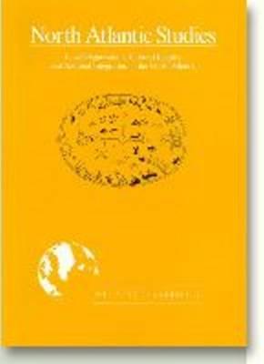 Local Organisation, Cultural Identity & National Integration in the North Atlantic - North Atlantic Studies (Paperback)